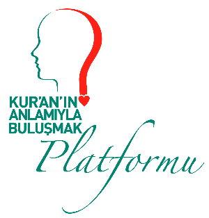 Kur'an'ın Anlamıyla Buluşmak Platformu