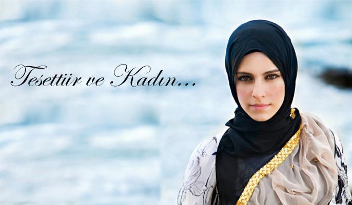 Müslüman Kadının Örtünme Şekli