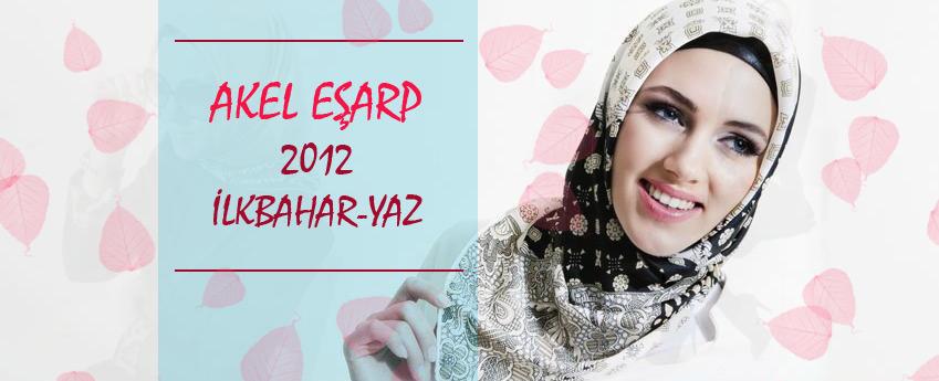 Akel Eşarp Modelleri 2012