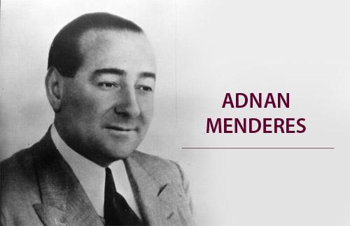 Ayşegül-Aldemir-Yazıları-Adnan-Menderes