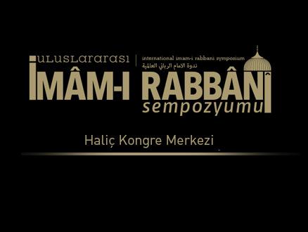 İmam-ı Rabbani Sempozyumu Haliç Kongre Merkezi'nde
