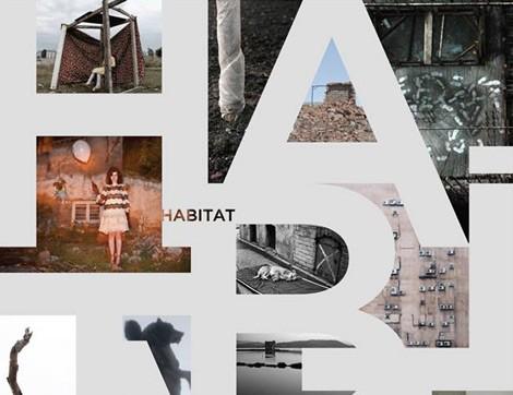 Yaşam Alanları Üzerine Farklı Bir Fotoğraf Sergisi: Habitat