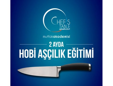 Chef's Table Mutfak Akademisi
