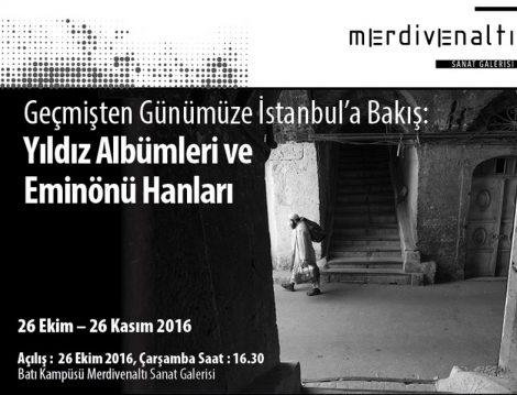 Geçmişten Geleceğe İstanbul'a Bakış
