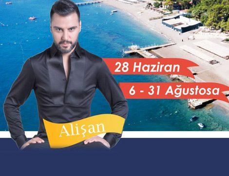 Azra Resort Otel'de Alişan Konserlerini Kaçırmayın