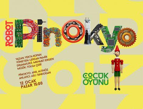 Robot Pinokyo Çocuk Tiyatro Oyunu