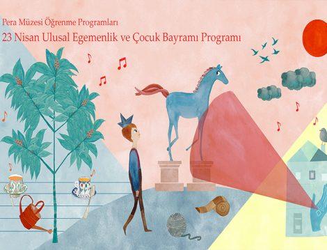 Pera Müzesi Öğrenme Programları 23 Nisan Ulusal Egemenlik ve Çocuk Bayramı